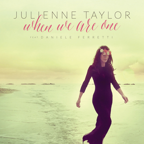 julienne-taylor-when-we-are-one-cd